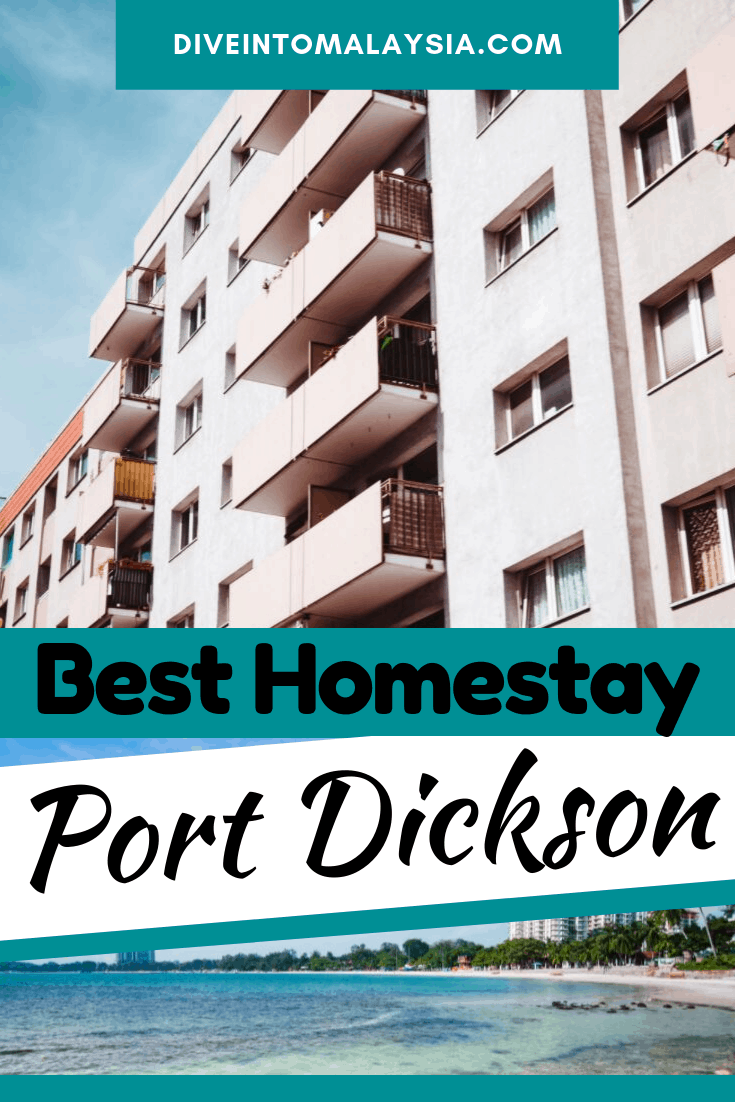Top 10 Best Homestay Port Dickson [2021]