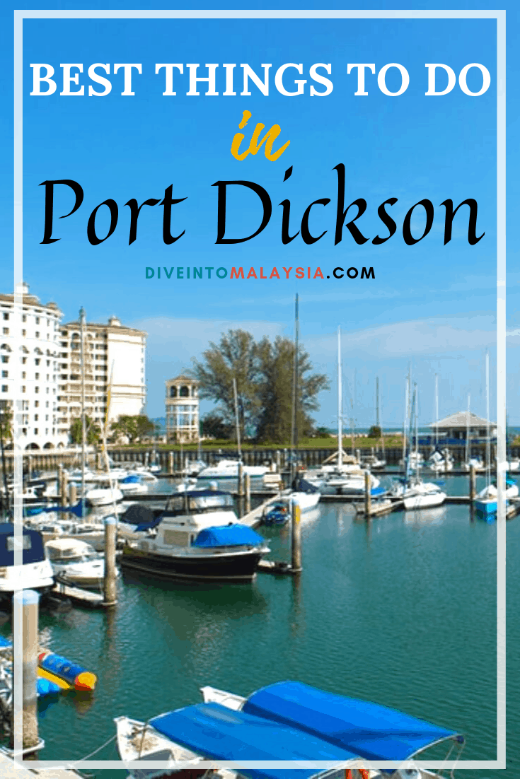 Top 22 Absolute Best Things To Do In Port Dickson [2021]
