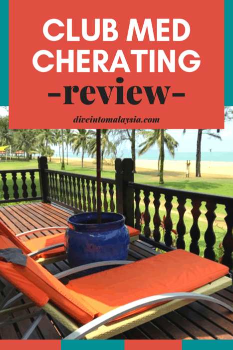 Heaven On Earth? Club Med Cherating Review
