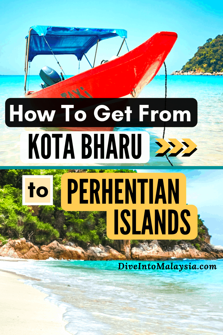 How To Get From Kota Bharu To Perhentian Islands [2019]