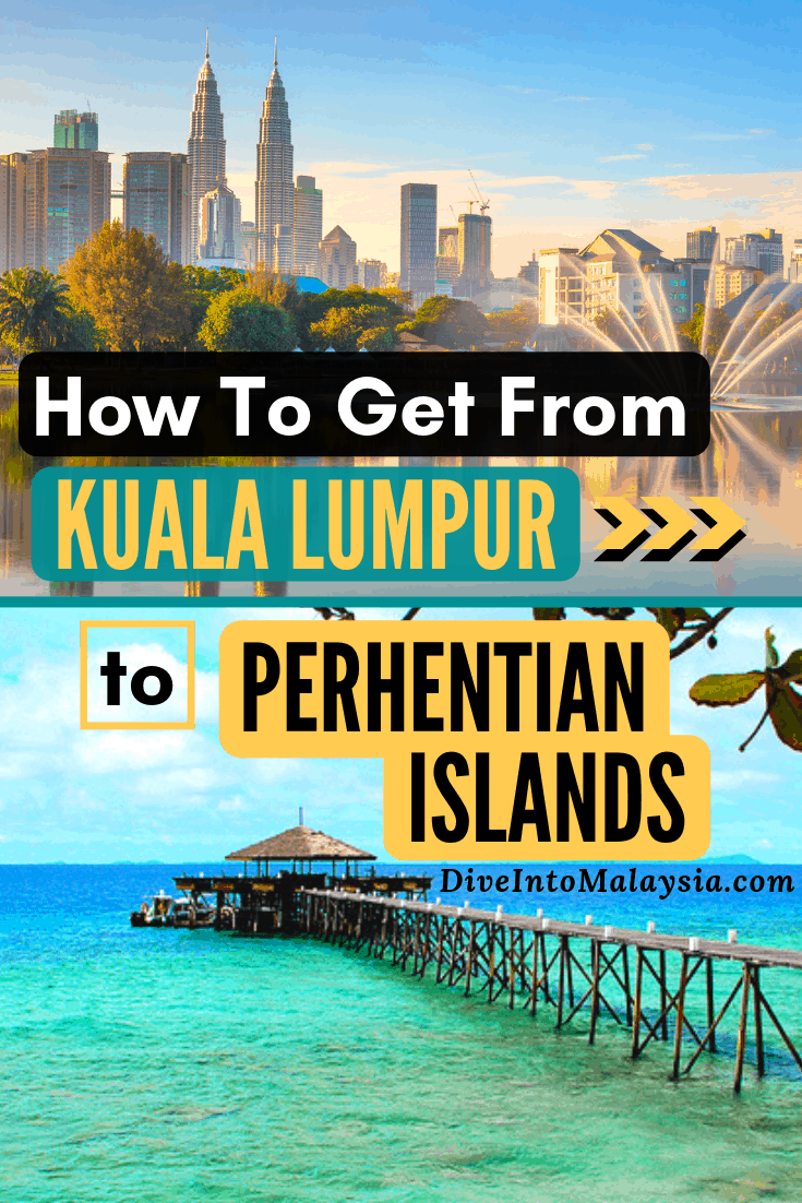 How To Get From Kuala Lumpur To Perhentian Islands [2019]