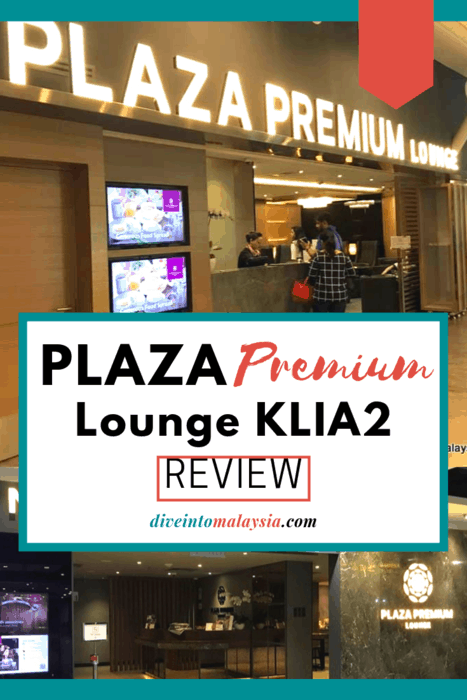 Plaza Premium Lounge KLIA2 Review: Pick The Perfect Lounge!