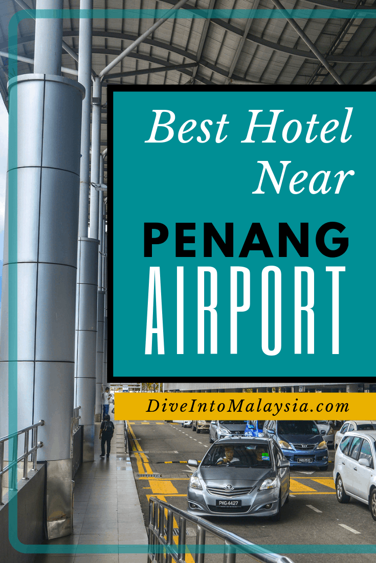 Best Hotel Near Penang Airport [2019]