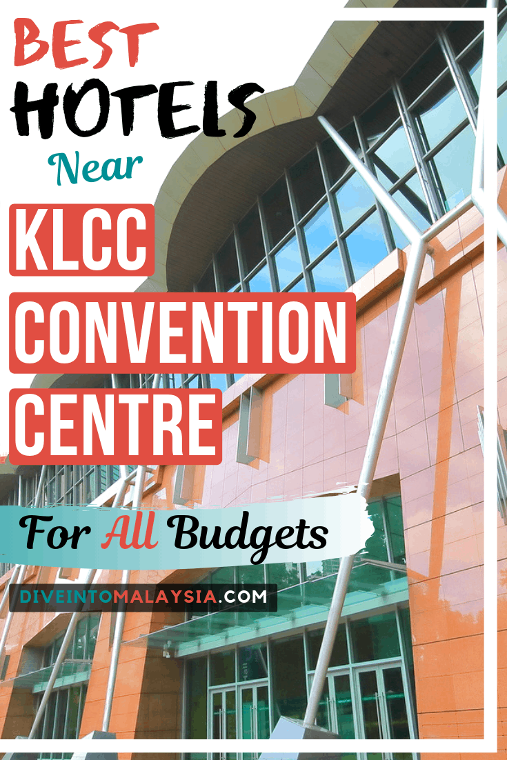 Best Hotels Near KLCC Convention Centre For All Budgets [2019]