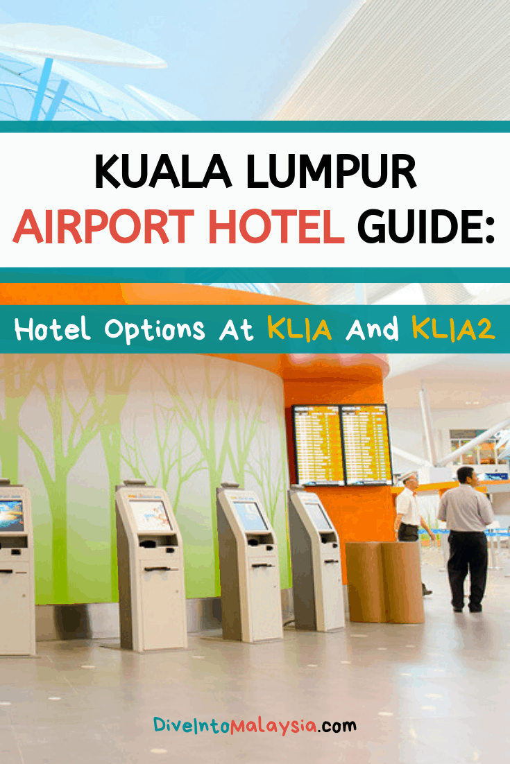 Kuala Lumpur Airport Hotel Guide: Your Hotel Options At KLIA And KLIA2 [2019]