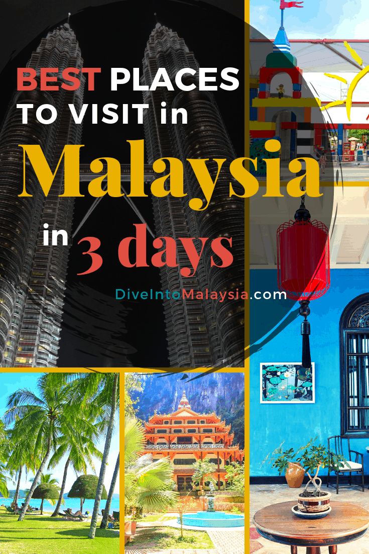 Best Places To Visit In Malaysia In 3 Days - Twelve 3 Day Itineraries!