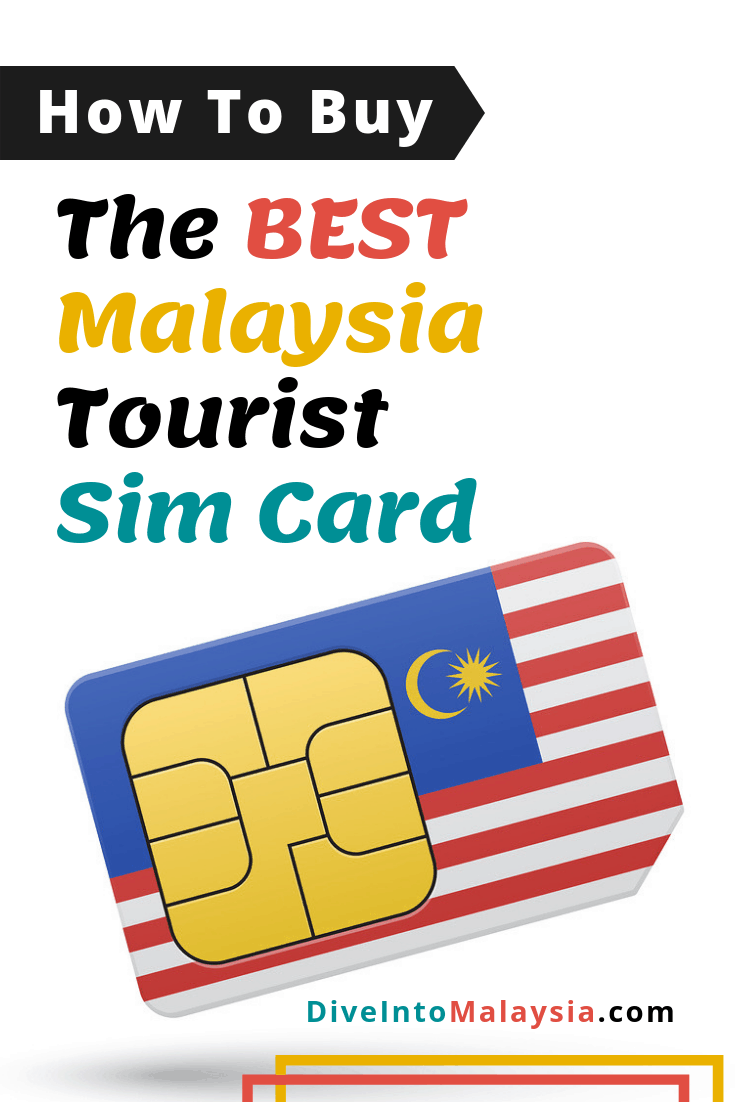 How To Buy The Best Malaysia Tourist Sim Card 2021