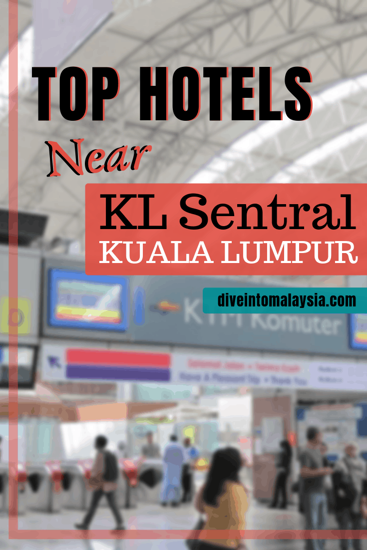 CLOSEST And BEST Top 10 Hotel Near KL Sentral Kuala Lumpur