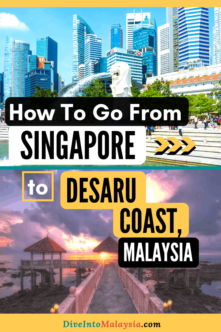 EXACTLY How To Go From Singapore To Desaru Coast: By Ferry, Bus And More! [2019]