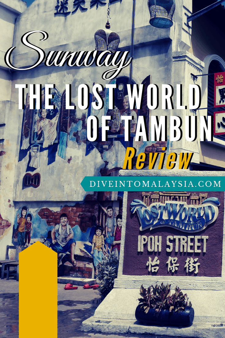 Ultimate Fun In Sunway The Lost World Of Tambun Review