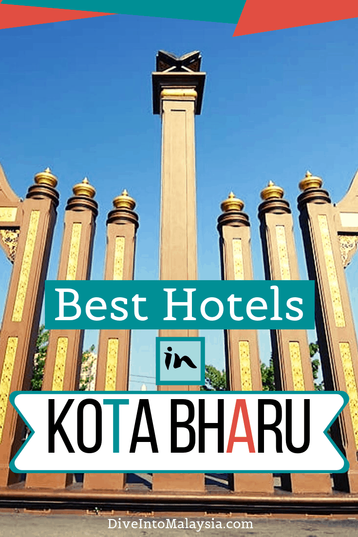 Best Hotels In Kota Bharu