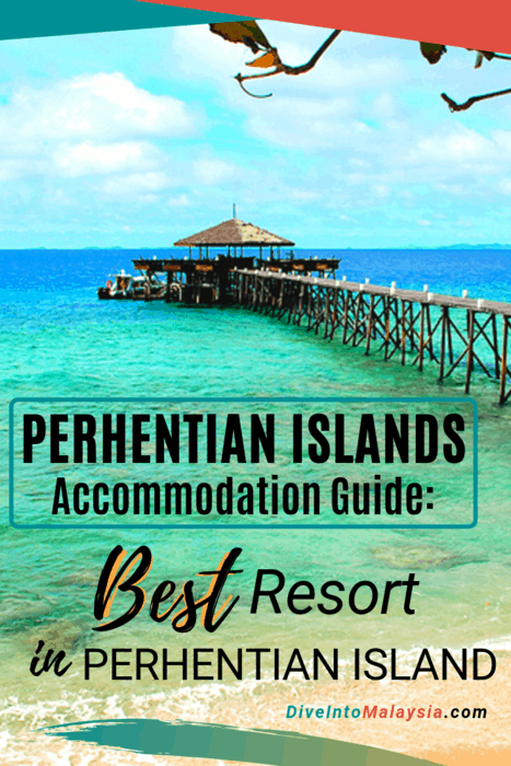 Perhentian Islands Accommodation Guide: Top 10 Best Resort In Perhentian Island